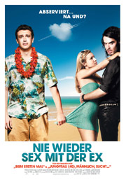 Filmplakat Nie wieder Sex mit der Ex